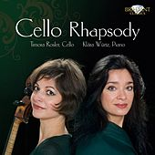 Play & Download Cello Rhapsody by Timora Rosler | Napster
