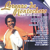 Play & Download Lorenzo De Monteclaro - 15 Éxitos by Lorenzo De Monteclaro | Napster