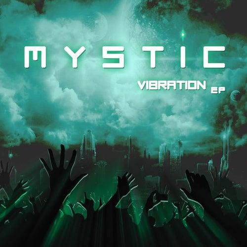 Vibration Ep von Mystic