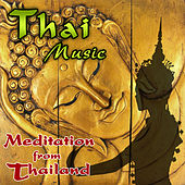 Thai Music. Meditation from Thailand by Relax Around the World Studio