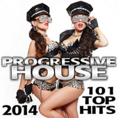 Play & Download Progressive House 101 Top Hits 2014 Best of Global Electronic Dance Club, Acid Techno, Hard House, Psychedelic Trance, Rave Music by Various Artists | Napster