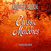 Meritage Classical: Classic Melodies, Vol. 1 by Various Artists