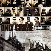 Virulence by Only Crime