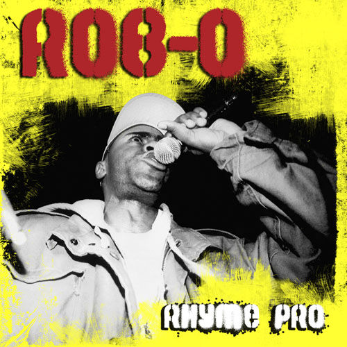 Play & Download Rhyme Pro by Rob-O | Napster