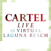 Play & Download Live @ Virtual Laguna Beach by Cartel | Napster