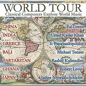 Play & Download World Tour - Classical Composers Explore World Music by Various Artists | Napster