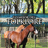 Lo Mejor del Folklore, Vol. 2 by Various Artists