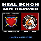 Play & Download Untold Passion & Here to Stay by Neal Schon | Napster