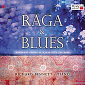 Play & Download Raga & Blues by Richard Bennett | Napster