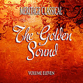 Play & Download Meritage Classical: The Golden Sound, Vol. 11 by Various Artists | Napster