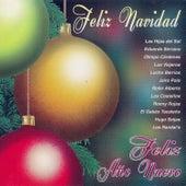 Play & Download Feliz Navidad, Feliz Año Nuevo by Various Artists | Napster