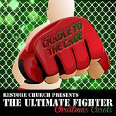 Play & Download The Ultimate Fighter Christmas Carols by Various Artists | Napster