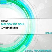 Play & Download Melody of Soul by Eldar | Napster