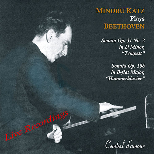 Play & Download Mindru Katz Plays Beethoven by Mindru Katz | Napster