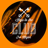 Keys to the Club F# Major by Various Artists