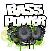 Bass Power Volume 3 by Various Artists