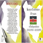Play & Download Kenya National Anthem and Patriotic Songs by Various Artists | Napster