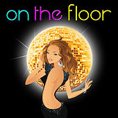 Play & Download On the Floor - Single by Spanish Caribe sound | Napster