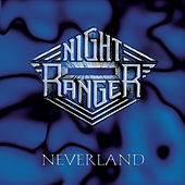 Play & Download Neverland by Night Ranger | Napster