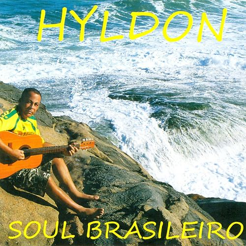Play & Download Soul Brasileiro by Hyldon | Napster