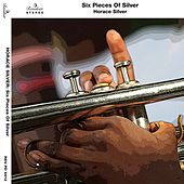 Play & Download Six Pieces of Silver by Horace Silver | Napster