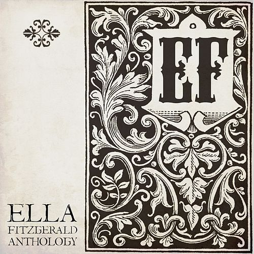 Play & Download Ella Fitzgerald Anthology by Ella Fitzgerald | Napster