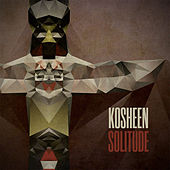 Play & Download Solitude by Kosheen | Napster