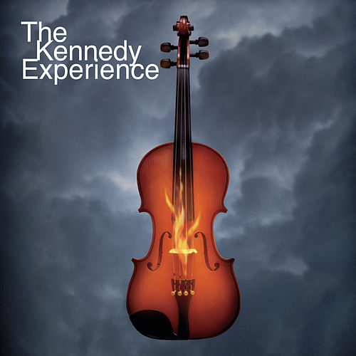Play & Download The Kennedy Experience by Kennedy | Napster