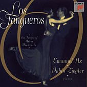 Play & Download Los Tangueros by Emanuel Ax; Pablo Ziegler | Napster