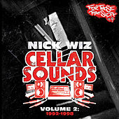 Play & Download Nick Wiz Presents: Cellar Sounds, Vol. 2: 1992-1998 by Various Artists | Napster
