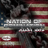 Play & Download Nation of Domination by Shady Nate | Napster