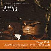 Play & Download Verdi: Attíla by Various Artists | Napster