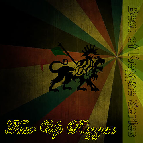 Play & Download Tear Up Reggae by Various Artists | Napster