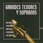 Play & Download Grandes Tenores y Sopranos by Renata Scotto | Napster