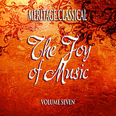 Play & Download Meritage Classical: The Joy of Music, Vol. 7 by Various Artists | Napster
