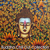 Play & Download Buddha Chill Out Collection by Various Artists | Napster
