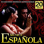 Play & Download Música Española. 20 Canciones Españolas Imprescindibles by Various Artists | Napster