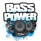 Play & Download Bass Power Volume 1 by Various Artists | Napster