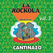 Play & Download La Rockola Cantinazo, Vol. 3 by Various Artists | Napster