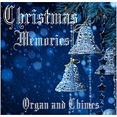 Christmas Memories: Organ and Chimes by Bob Kames