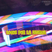 Play & Download Locos por la Musica by Various Artists | Napster