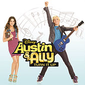 Play & Download Austin & Ally: Turn It Up by Various Artists | Napster