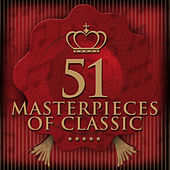 Play & Download 51 Masterpieces of Classic by The Fine Classical Orchesta | Napster
