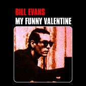 My Funny Valentine by Bill Evans