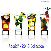 Play & Download Aperitif - 2013 Collection by Various Artists | Napster
