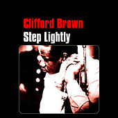 Step Lightly by Clifford Brown