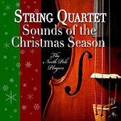 String Quartet Sounds of the Christmas Season by The North Pole Players
