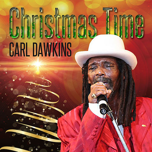 Christmas Time - Single by Carl Dawkins