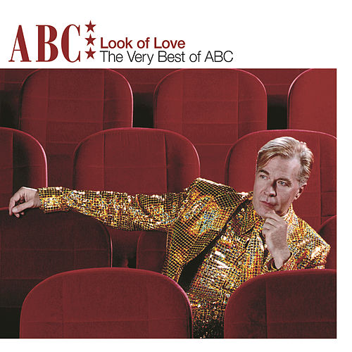 The Look Of Love: The Very Best Of ABC by ABC
