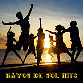 Play & Download Rayos de Sol Hits by Various Artists | Napster